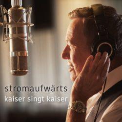 Roland Kaiser stromaufwärts - kaiser singt kaiser bei Amazon bestellen