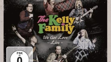 The Kelly Family – We Got Love – live CD / DVD