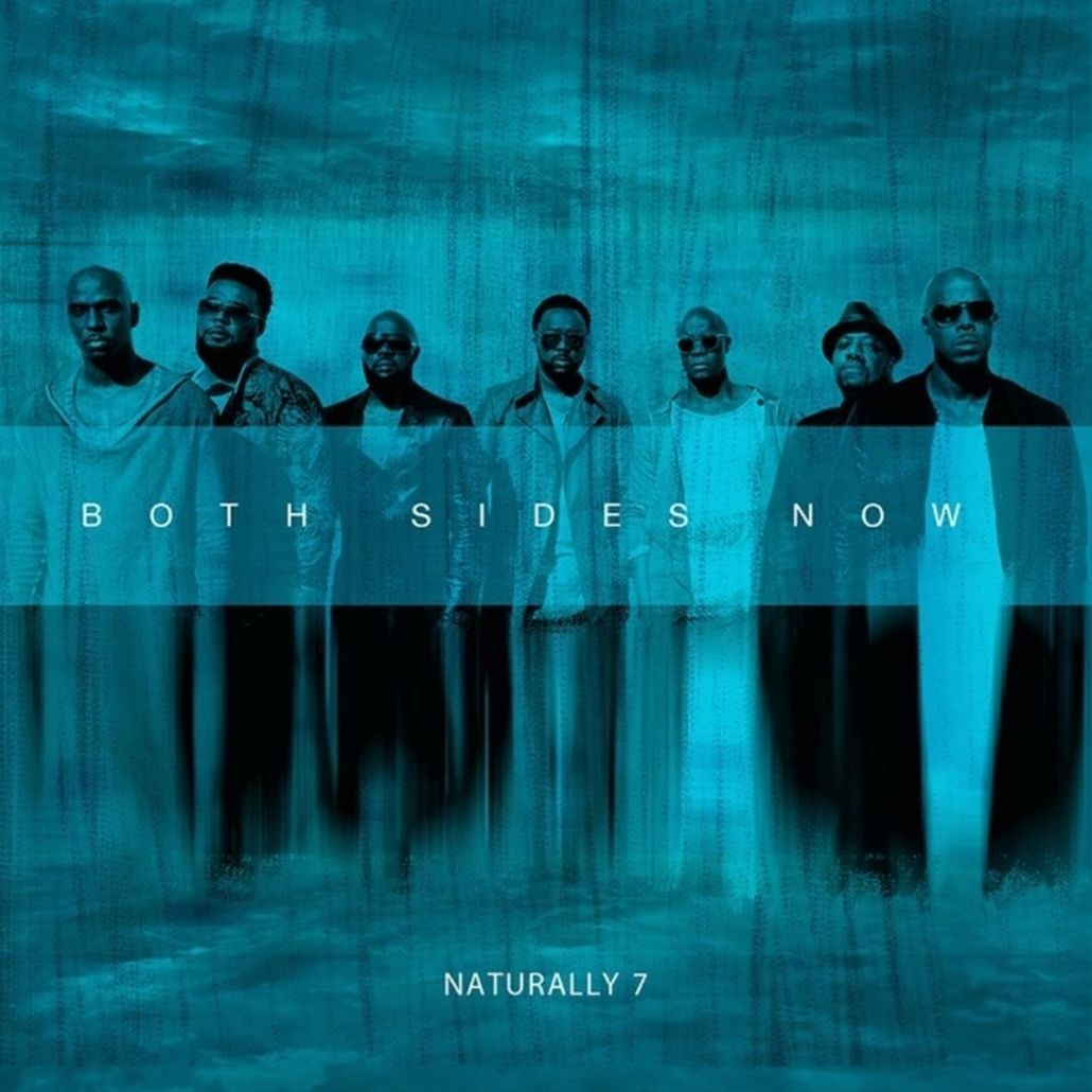 "Naturally 7 bieten auf ""Both Sides Now"" perfekte a capella Musik"