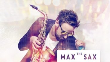 Young, wild and free – Max The Sax