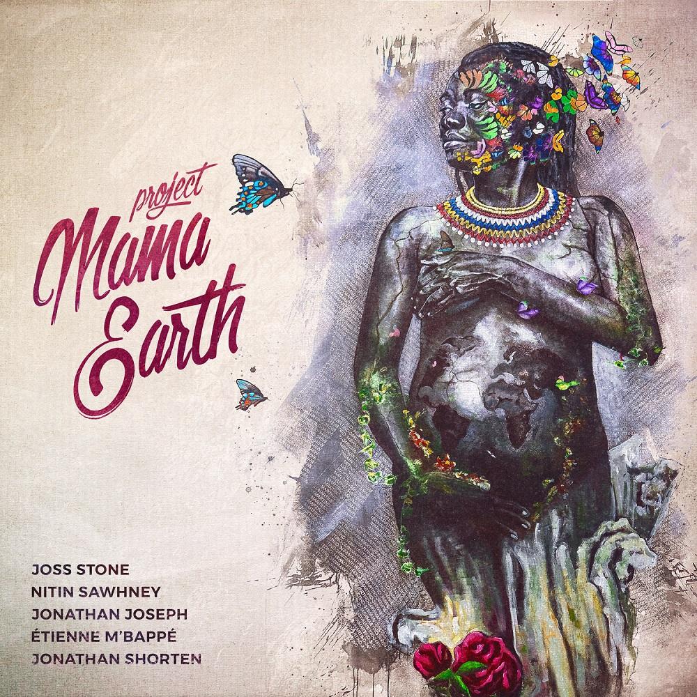 Project Mama Earth – Lasst uns die Erde retten