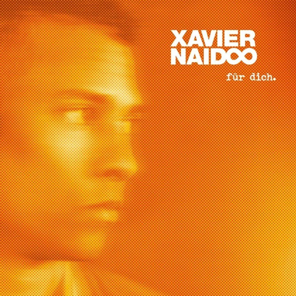 """""""Für Dich."""" – ein sehr persönliches Album von Xavier Naidoo"""