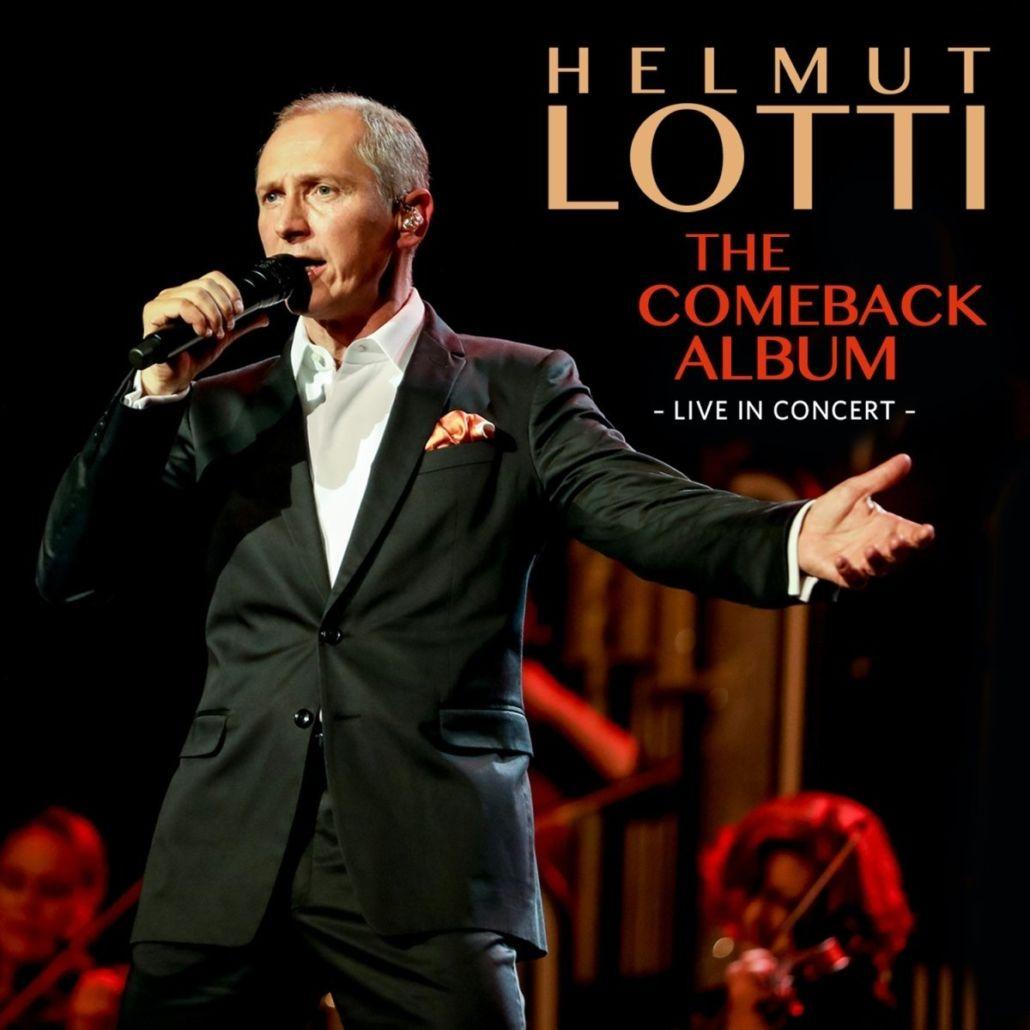 """Helmut Lotti: """"The Comeback Album – Live in Concert"""""""