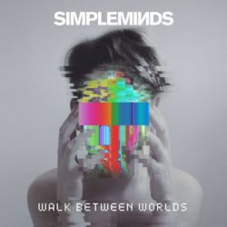 Simple Minds Walk Between Worlds bei Amazon bestellen