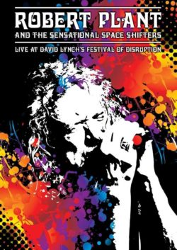Robert Plant And The Sensational Space Shifters  Live At David Lynch