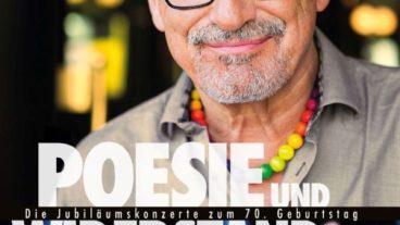 Konstantin Wecker – Die Jubiläumskonzerte zum 70. Geburtstag