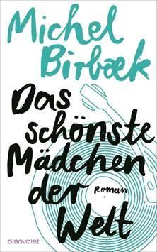 """Michel Birbaek: """"Das schönste Mädchen der Welt"""""""