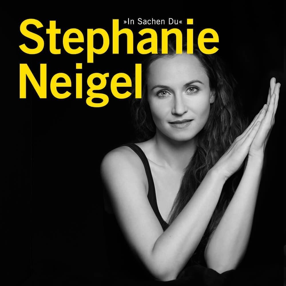 Stephanie Neigel – Songs mitten aus dem Leben