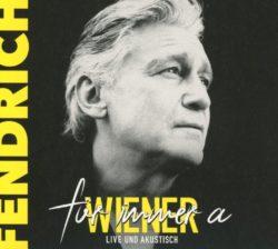 Rainhard Fendrich Für immer a Wiener - live und akustisch bei Amazon bestellen