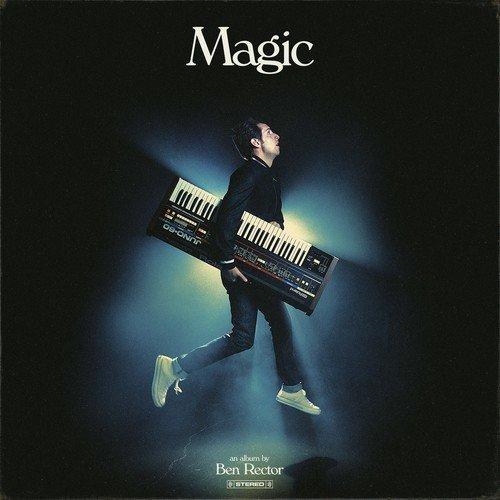 "Ben Rector: ""Magic"" – ein magisches Album voller atmosphärischer Songs"