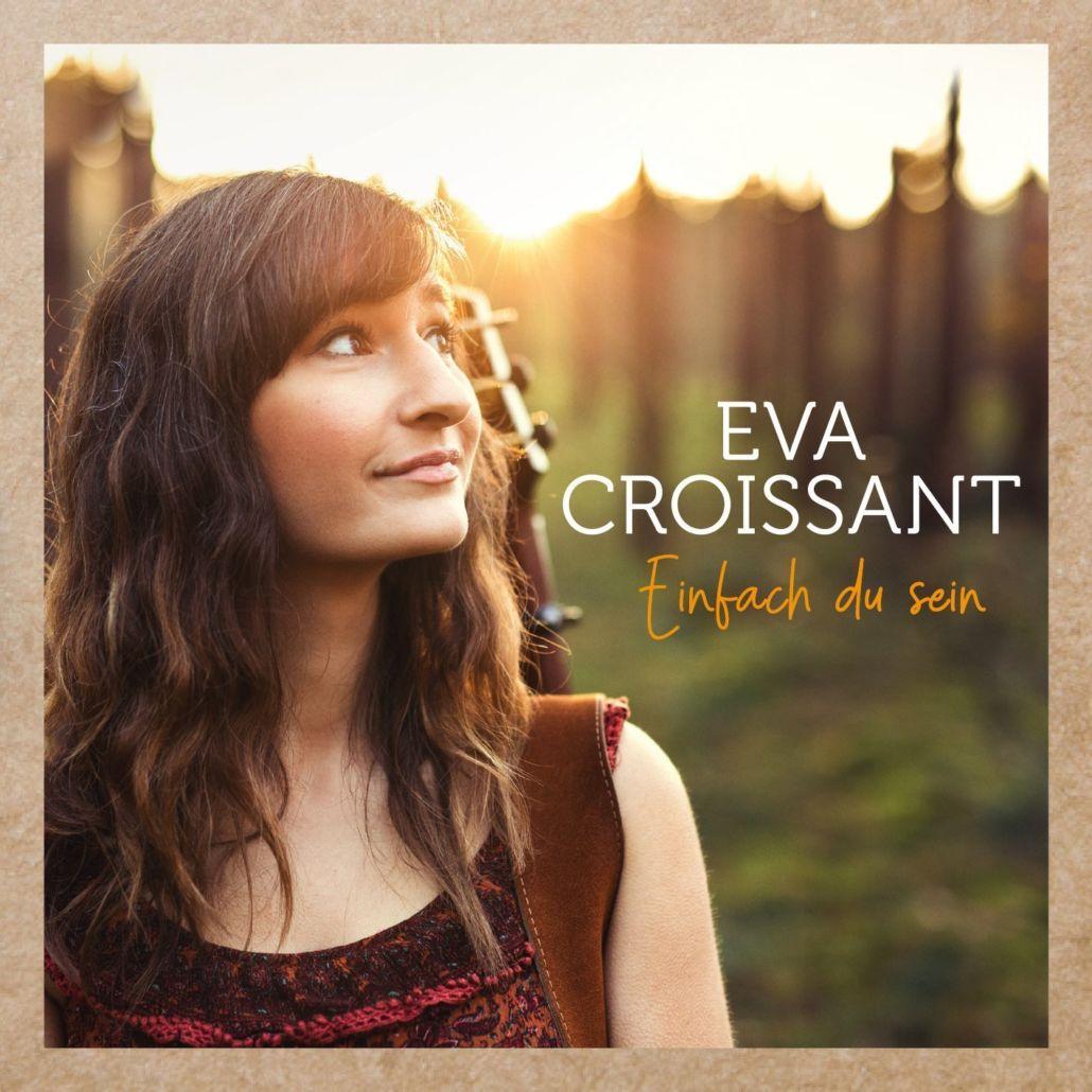 Eva Croissant kehrt zu ihrem verspielten Singer-/Songwriter-Sound zurück