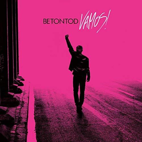 """Betontod – das neue Album: """"VAMOS!"""""""