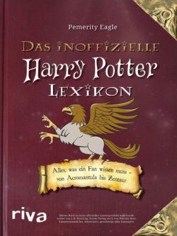 Harry Potter Das inoffizielle Harry Potter Lexikon / Die Wissenschaft hinter Harry Potter bei Amazon bestellen