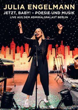 Julia Engelmann Jetzt, Baby! - Poesie und Musik live aus dem Admiralspalast Berlin bei Amazon bestellen