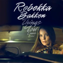 Rebekka Bakken Things You leave Behind bei Amazon bestellen