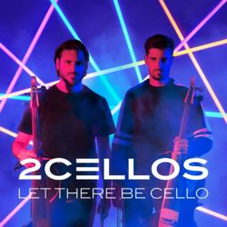 2CELLOS Let There Be Cello bei Amazon bestellen