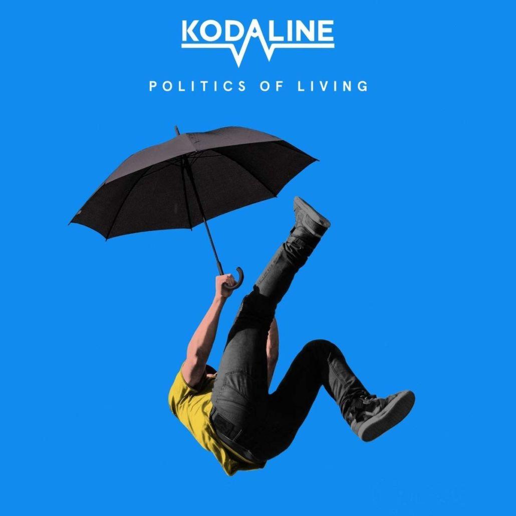 """Kodaline und die """"Politics Of Living"""""""