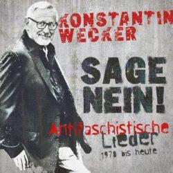 Konstantin Wecker Sage Nein! Antifaschistische Lieder 1978 bis heute bei Amazon bestellen