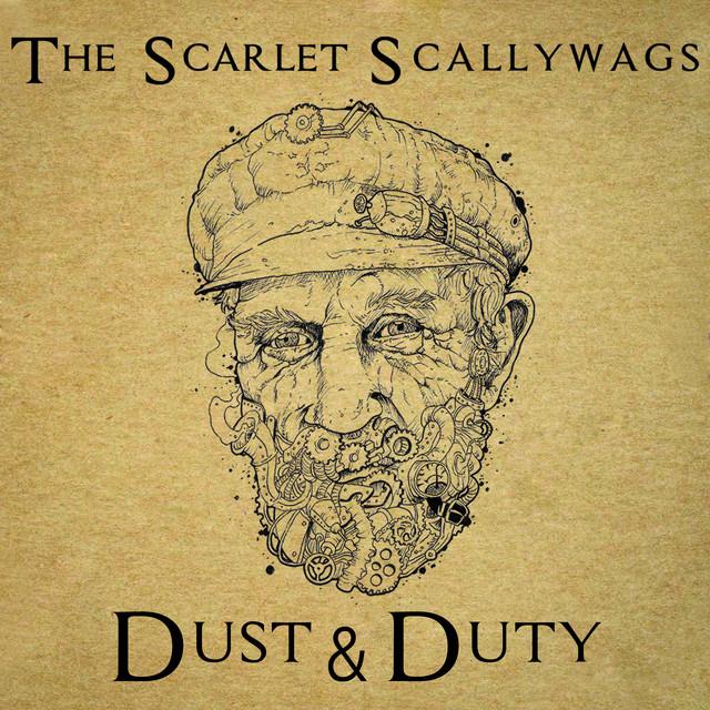 The Scarlett Scallywags – Dust & Duty