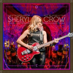 Sheryl Crow Live At The Capitol Theatre - 2017 Be Myself Tour bei Amazon bestellen