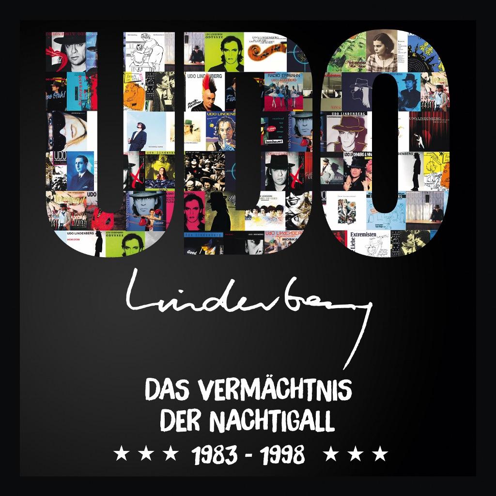 Das Vermächtnis der Nachtigall: Udo Lindenberg 1983 bis 1998