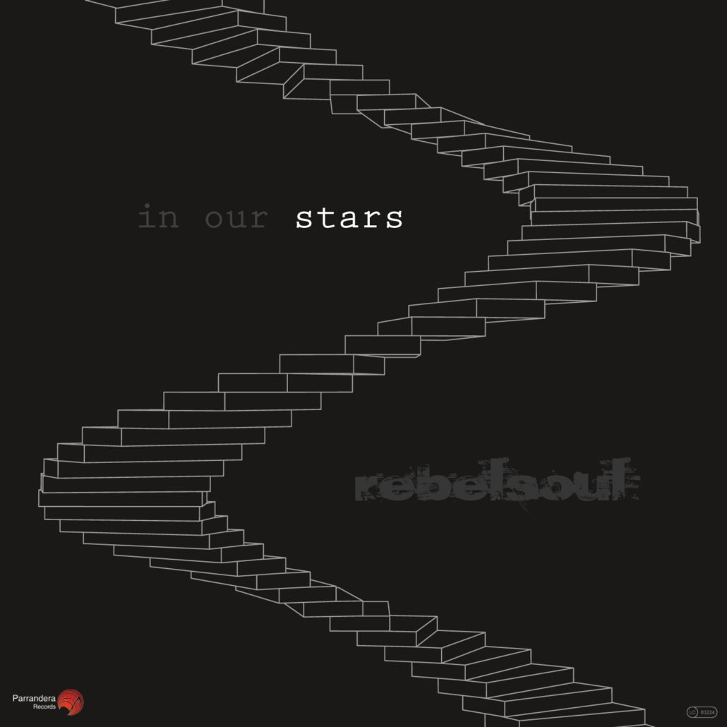 rebelsoul – in our stars / losing humanity