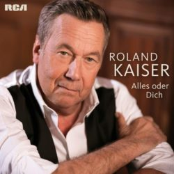 Roland Kaiser Alles oder Dich bei Amazon bestellen