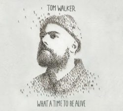 Tom Walker What a Time To Be Alive bei Amazon bestellen