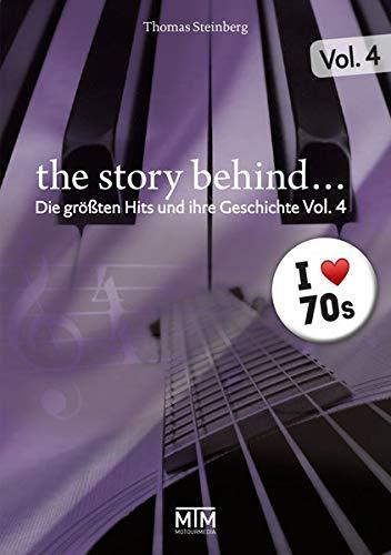 """""""The Story Behind…"""" – die größten Hits und ihre Geschichte, Vol. 4"""