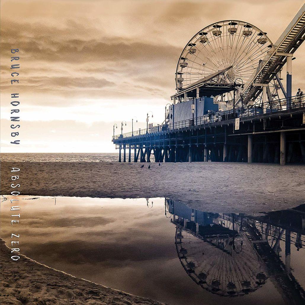 """Bruce Hornsby ist wieder zurück: das neue Album """"Absolute Zero"""""""