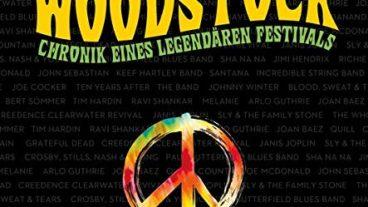 Woodstock – Chronik eines legendären Festivals