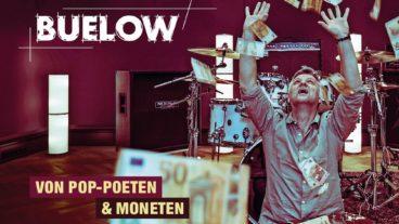 "BUELOW – neues Album ""Von Pop-Poeten & Moneten"""