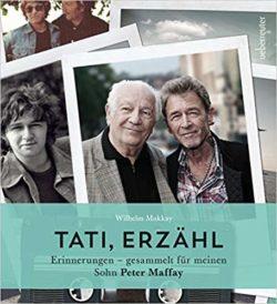 Peter Maffay Tati, erzähl: Erinnerungen - gesammelt für meinen Sohn Peter Maffay bei Amazon bestellen