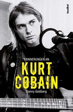 Danny Goldberg - Erinnerungen an Kurt Cobain bei Amazon bestellen