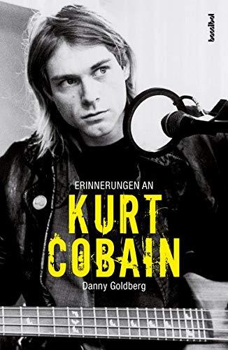 """Danny Goldberg und seine besonderen """"Erinnerungen an Kurt Cobain"""""""