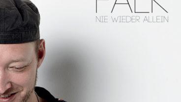 """FALK mit neuer EP: """"Nie wieder allein"""""""