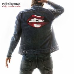 Rob Thomas Chip Tooth Smile bei Amazon bestellen