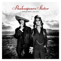 Shakespears Sister  Singles Party (1988-2019)  bei Amazon bestellen