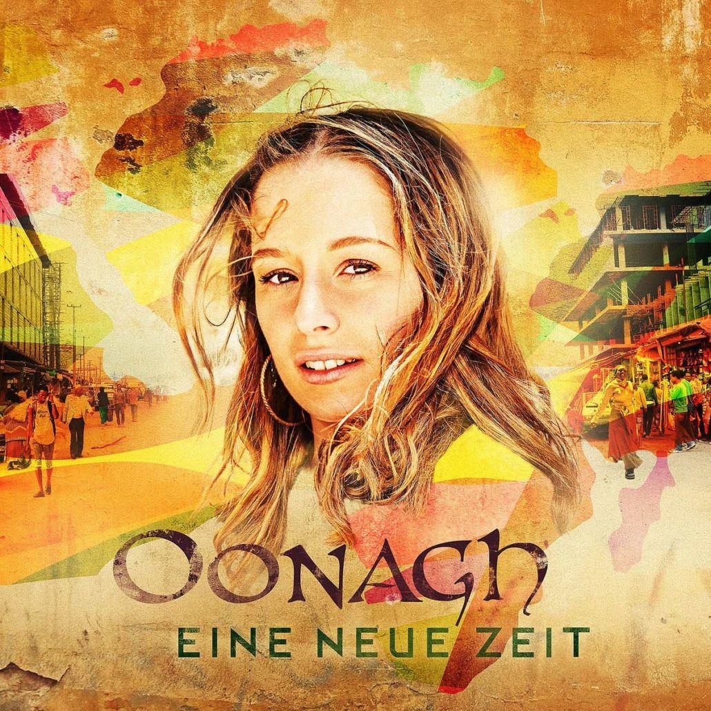"""Oonagh entführt mit """"Eine neue Zeit"""" in die musikalische Welt Afrikas"""