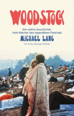 Michael Lang Woodstock: Die wahre Geschichte. Vom Macher des legendären Festivals. bei Amazon bestellen