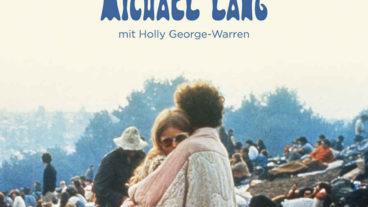 Michael Lang erzählt die wahre Geschichte um den Mythos Woodstock