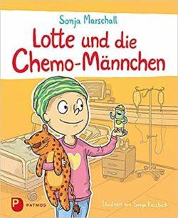 Sonja Marschall Lotte und die Chemo-Männchen bei Amazon bestellen
