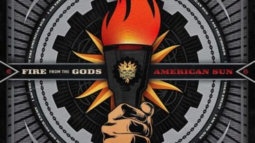 Fire From The Gods – American Sun