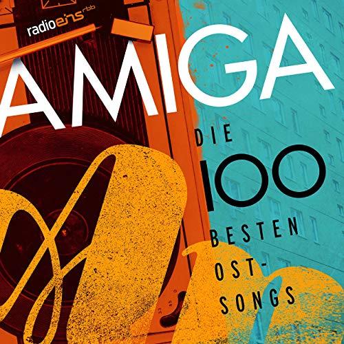 """""""Die 100 Besten Ostsongs"""" – eine Compilation von Amiga und radioeins"""