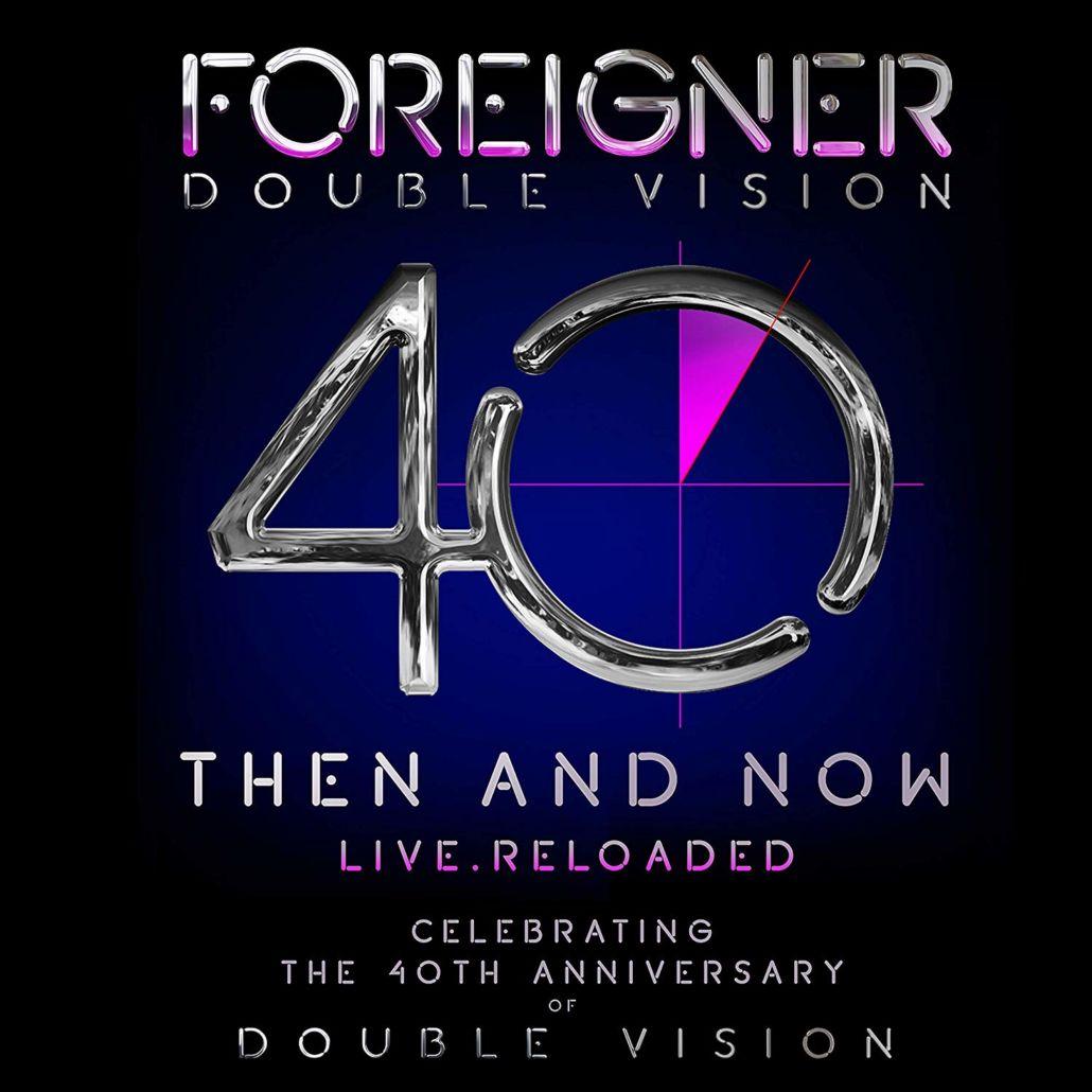 FOREIGNER – Double Vision: Then And Now – 40 Jahre und kein bisschen leise