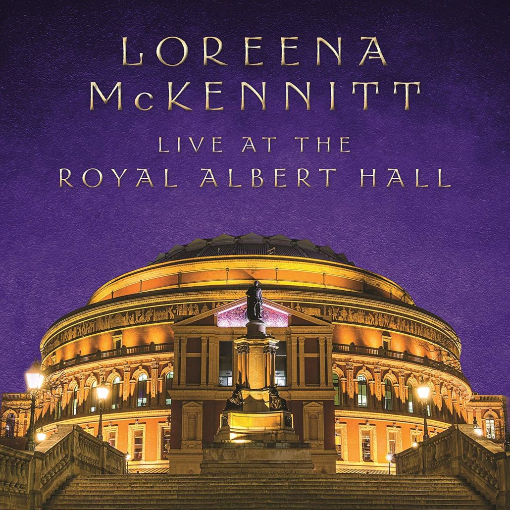 "Loreena McKennitt: ""Live At The Royal Albert Hall"""