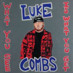 Luke Combs What You See Is What You Get bei Amazon bestellen