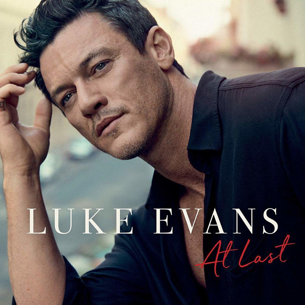 """Luke Evans: Debütalbum """"At Last"""" des Hollywood Schauspielers"""