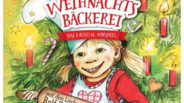 Die Weihnachtsbäckerei: Musicalhörspiel mit den Liedern von Rolf Zuckowski