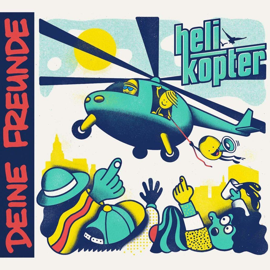 """Deine Freunde: """"Helikopter"""" – moderner HipHop Sound und freche Texte"""